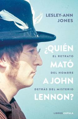 ¿Quién mató a John Lennon