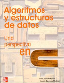ALGORITMOS Y ESTRUCTURAS: DATOS PERSPECTIVA EN C.