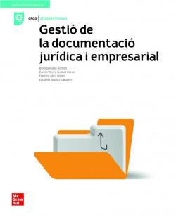 LA GESTIO DE LA DOCUMENTACIO JURIDICA I EMPRESARIAL. GS