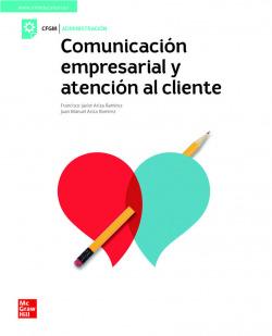 Comunicacion empresarial y atencion al cliente. Grado medio