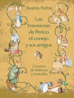Las travesuras de Perico el conejo y sus amigos
