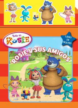 Rosie y sus amigos