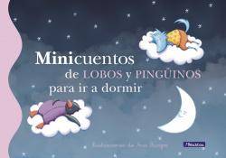 Minicuentos de lobos y pingüinos para ir a dormir