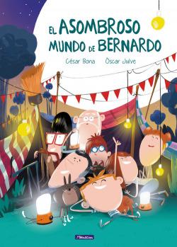 EL ASOMBROSO MUNDO DE BERNARDO