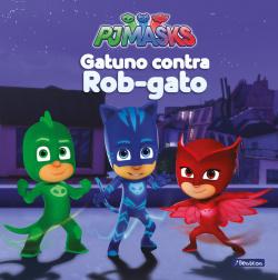 GATUNO CONTRA ROB-GATO
