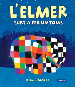 L'Elmer surt a fer un tomb (L'Elmer. Àlbum il·lustrat)
