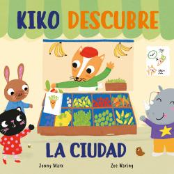 Kiko descubre la ciudad (Pequeñas manitas)