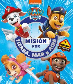 Misión por tierra, mar y aire (Paw Patrol , Patrulla Canina)