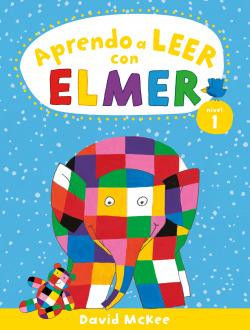 Aprendo a leer con Elmer. Nivel 1 (Aprendo con Elmer)