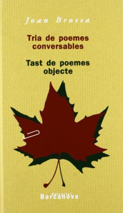 Tria de poemes conversables. Tast de poemes objecte