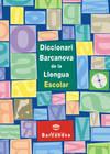 Diccionari Barcanova de la Llengua Escolar