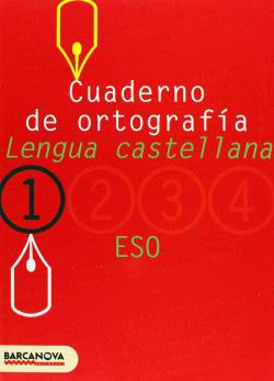 (05).CUADERNO ORTOGRAFIA (1R ESO) LENGUA CASTELLANA