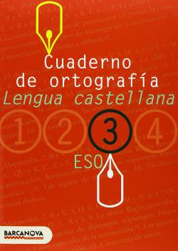 (05).CUADERNO ORTOGRAFIA (3R ESO) LENGUA CASTELLANA