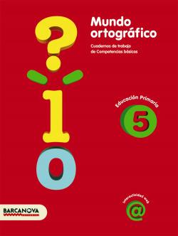 (09).5.CUAD.MUNDO ORTOGRAFICO/CICLO SUPERIOR