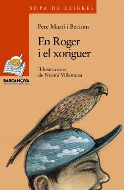 En Roger i el xoriguer