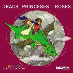Dracs, princeses i roses