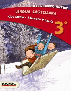 ANT/(13).LENGUA CASTELLANA 3ºPRIM.(CICLO MEDIO)/LIBRO