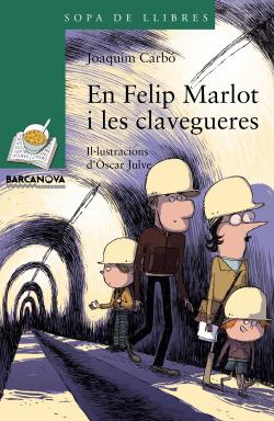 En Felip Marlot i les clavegueres