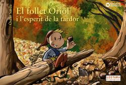 EL FOLLET ORIOL I L´ESPERIT DE LA TARDOR