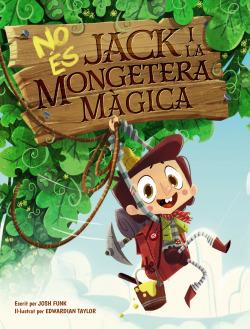 No és Jack i la mongetera màgica