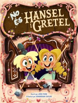 No és Hansel i Gretel