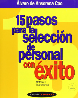 15 Pasos para la Selección de Personal co Éxito.