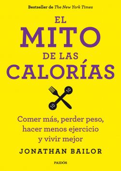 El mito de las calorías