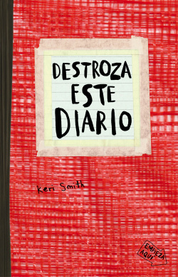 Destroza este diario rojo