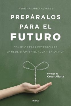 PREPARALOS PARA EL FUTURO