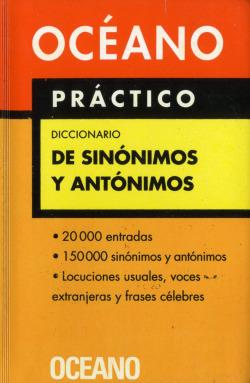 Océano Práctico Diccionario de Sinónimos y antónimos