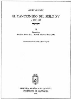 El Cancionero del Siglo XV, (c.1360-1520) Volumen II.