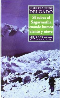 Si subes al Sagarmatha cuando humea viento y nieve