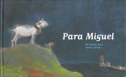 PARA MIGUEL - Dolores Roca y Juliana Javaloy