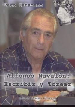 Alfonso navalÓn: escribir y torear