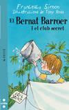 El Bernat Barroer i el club secret