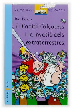 El Capità Calçotets i la invasió dels extraterrestres