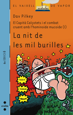 El Capità Calçotets i el combat cruent amb l'hominoide mucoide (1): La nit de les mil burilles