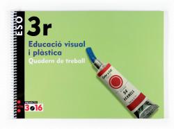 ANT/(CAT).(07).ED.VISUAL I PLASTICA 3R.ESO PROJECTE 3.16