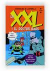 La XXL i el Doctor Kaos