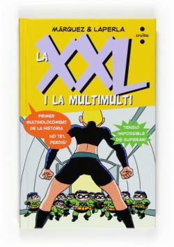 La XXL i la MultiMulti