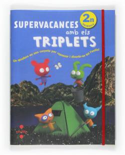 Supervacances amb els Triplets. 2n Primària