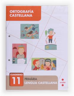 (13).CUADERNO ORTOGRAFIA 11.(4ºPRIMARIA) CASTELLANO