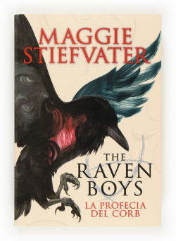 The Raven Boys: La profecia del corb