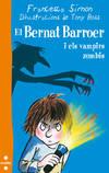 El Bernat Barroer i els vampirs zombis