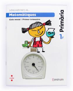 (CAT).(14).QUAD.MATEMATIQUES 1.1R PRIM.(CONSTRUIM)