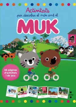 Fes activitats per descobrir el món amb el Muk