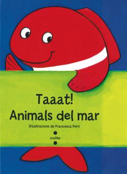 Taaat!:animals del mar