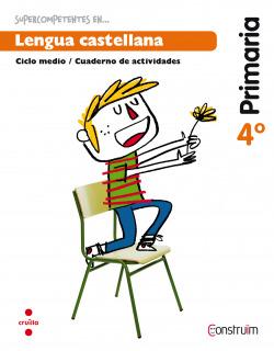(15).CUAD.LENGUA CASTELLANA 4T.PRIM.*CATALUNYA*(CONSTRUIM)