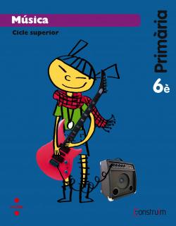 (CAT).(15).MUSICA 6E.PRIM.(CONSTRUIM)