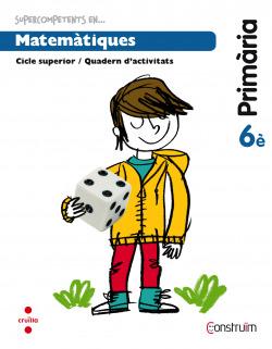 (CAT).(15).QUAD.MATEMATIQUES 6E.PRIM.(CONSTRUIM)
